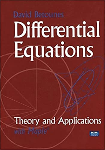 Differential Equations: Theory and Applications: with Maple: Amazon.es: David Betounes: Libros en idiomas extranjeros