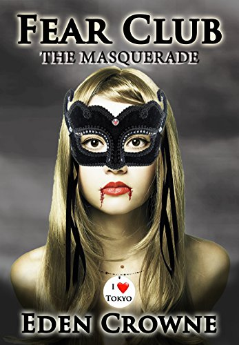 Fear Club: The Masquerade