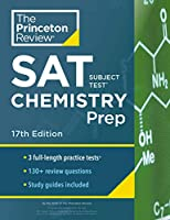Princeton Review SAT Subject Test Chemistry Prep, 17th Edition: 3 Practice Tests + Content Review + Strategies & Techniques (College Test Preparation)