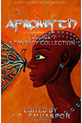 AfroMyth Volume1: A Fantasy Collection Paperback