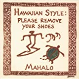 Hawaiian Style: Please Remove Your Shoes Surfer & Honu (Turtle) 6'' Hand Painted Ceramic Tile