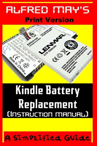 (Kindle Battery Replacement Instruction Manual (For Kindle 2, Kindle3, International Kindles and Kindle Fire))