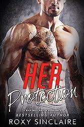 Her Protection: A Bad Boy Mafia Romance (Omerta Series Book 2)