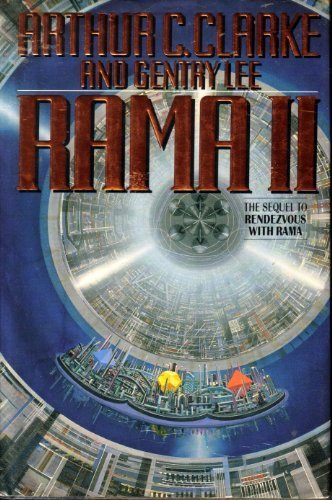 Rama II: The Sequel to Rendezvous with Rama, Arthur C. Clarke; Gentry Lee