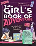 The Girl's Book of Adventure: The Lit...