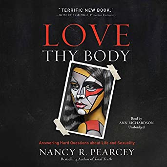 Amazon com: Love Thy Body: Answering Hard Questions About Life and