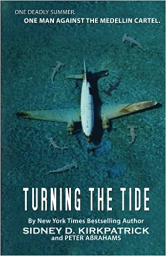 Turning The Tide: One Man Against The Medellin Cartel: Peter ...
