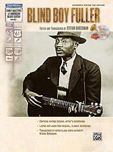(Stefan Grossman's Early Masters of American Blues Guitar: Blind Boy Fuller, Book & CD )