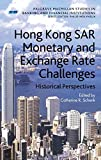 Hong Kong Sar's Monetary and Exchange Rate Challenges 9780230209466