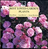 Best Loved Garden Plants, David Myers and Lindsay Bousfield, 0765196646