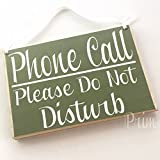 Prim and Proper Decor 8x6 Phone Call Please Do Not Disturb (Choose Color) Office Salon Spa Meeting Please Knock Welcome Door Custom Sign