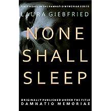 None Shall Sleep (Damnatio Memoriae Book 1)