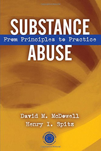 Substance Abuse: From Principles to Practice