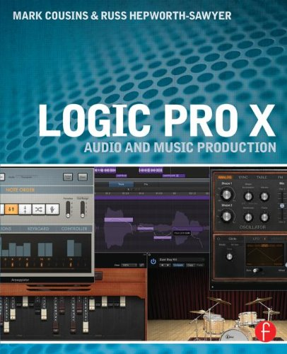 Logic Pro X Audio And Music Production Mark Cousins Russ Hepworth