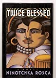 img - for Twice Blessed: A Novel book / textbook / text book