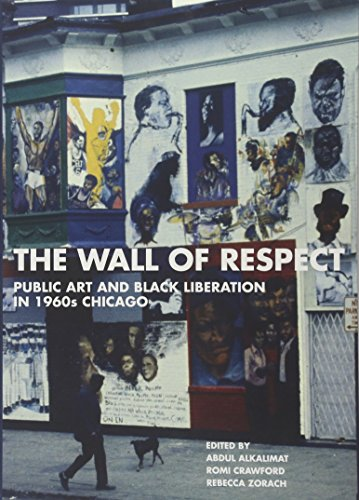 Books : The Wall of Respect: Public Art and Black Liberation in 1960s Chicago