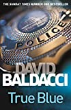 Front cover for the book True Blue by David Baldacci
