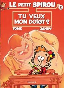 Le Petit Spirou, tome 2 : Tu veux mon doigt ? par Tome