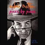 Piece by Piece (Unabridged Selections) | Calvin Trillin