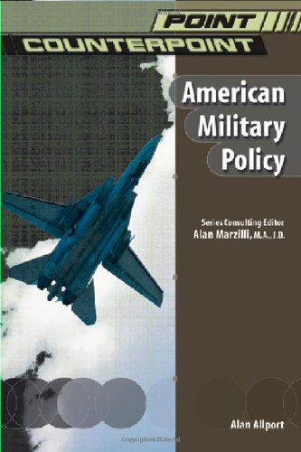 Read Online American Military Policy (Point/Counterpoint) PDF