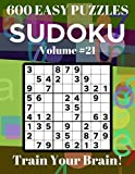 Sudoku 600 Easy Puzzles Volume 21: Train Your Brain!