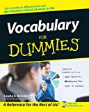 Vocabulary for Dummies, Laurie E. Rozakis and Dummies Press Staff, 0764553933