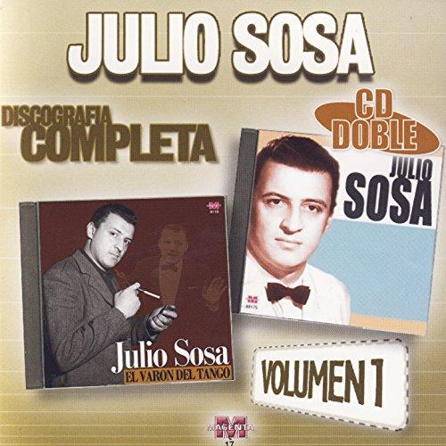 Julio Sosa: Discografía Completa Vol.1
