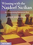 Winning With The Najdorf Sicilian: An Uncompromising Repertoire For Black-Zaven Andriasyan