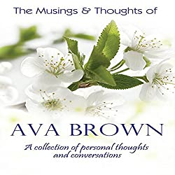 The Musings & Thoughts of Ava Brown
