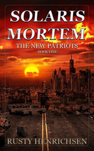 Solaris Mortem: The New Patriots by [Henrichsen, Rusty]