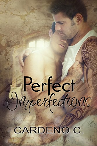 Perfect Imperfections: A Rock Star Contemporary Gay Romance cover