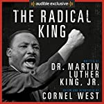 The Radical King | Martin Luther King,Cornel West - editor