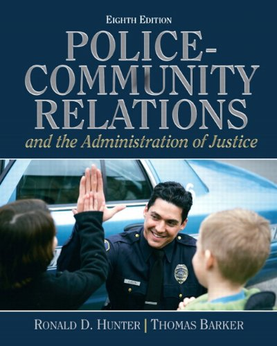 Police Community Relations and The Administration of Justice 8th Edition