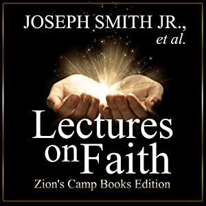 Lectures on Faith Audiobook