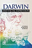 Darwin and Facial Expression: A Century of Research in Review