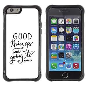 Suave TPU Caso Carcasa de Caucho Funda para Apple Iphone 6 PLUS 5.5 / Things Happen Text Quote White / STRONG