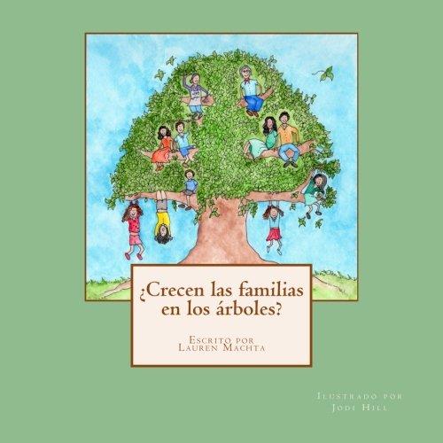 ¿Crecen las familias en los arboles? (Spanish Edition) [Lauren Machta] (Tapa Blanda)