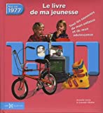 1977, Le Livre de ma jeunesse