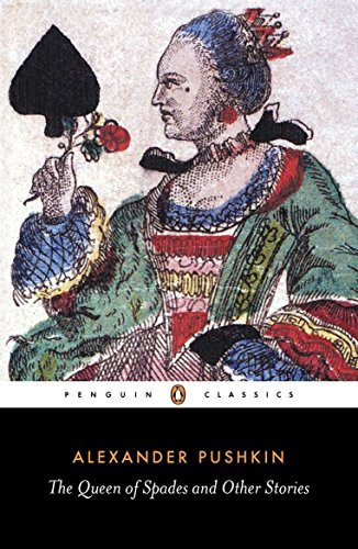 The Queen of Spades and Other Stories (Penguin Classics) Rosemary Alexander