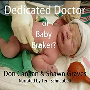 Baby Broker or Dedicated Doctor? Audiobook