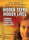 Hidden Teens, Hidden Lives, Linda Jacobs Altman, 076603271X