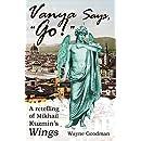"Vanya Says, ""Go!"": A Retelling of Mikhail Kuzmin's ""Wings"""
