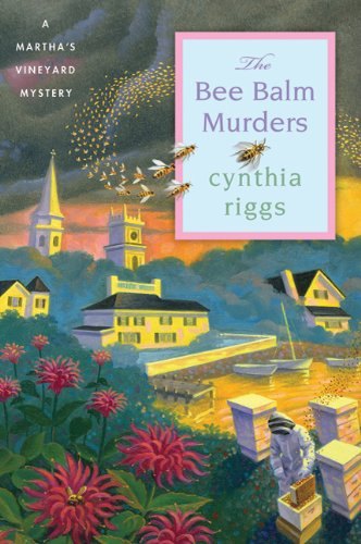 The Bee Balm Murders: A Martha's Vineyard Mystery (Martha's Vineyard Mysteries Book 10)