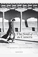 Soul of the Camera, the: The Photographer's Place in Picture Making Hardcover
