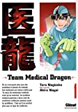 Team Medical Dragon, Tome 1 (French Edition)