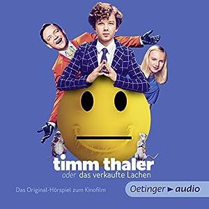 Timm Thaler: Das Originalhörspiel zum Kinofilm Hörspiel