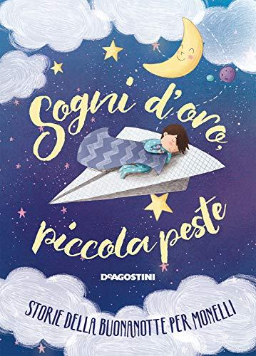 Amazon Com Sogni D Oro Piccola Peste Storie Della Buonanotte Per