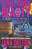 Lethal Bayou Beauty (Miss Fortune Mystery Series)