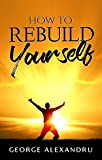 Bargain eBook - How To Rebuild Yourself