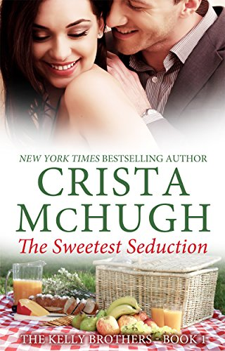 Sweetest Seduction Kelly Brothers Book ebook product image
